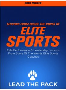 FREE Ebook! Lessons From Inside The Ropes Of Elite Sports